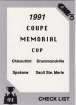 1991 7th.Inn Sketch Memorial Cup / Checklist