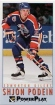 1993-94 PowerPlay #84 Shjon Podein