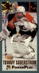 1993-94 PowerPlay Second Year Stars #11 Tommy Soderstrom